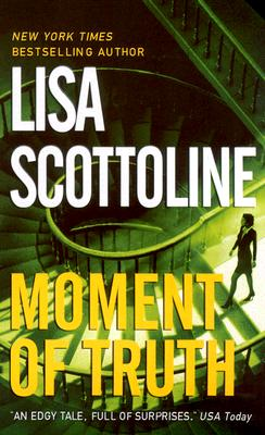 Moment of Truth By Scottoline, Lisa